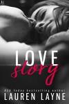 Love Story (Love Unexpectedly) - Lauren Layne