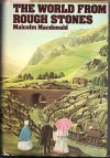 World from Rough Stones - Malcolm MacDonald
