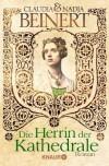 Die Herrin der Kathedrale - Claudia Beinert, Nadia Beinert