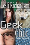 Geek Chic - Lesli Richardson