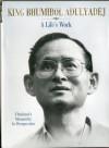 King Bhumibol Adulyadej: A Life's Work - Dominic Faulder, Nicholas Grossman