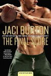The Final Score (A Play-by-Play Novel) - Jaci Burton