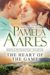 The Heart of the Game - Pamela Aares