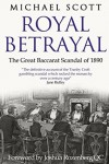 Royal Betrayal: The Great Baccarat Scandal of 1890 - Michael Scott