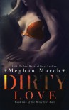 Dirty Love (Dirty Girl Duet) (Volume 2) - Meghan March