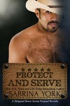 Protect and Serve (Stripped Down Prequel Book 3) - Sabrina York