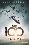 Die 100 - Tag 21 - Kass Morgan, Michaela Link