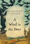 A Wind in the Door (Madeleine L'Engle's Time Quintet) - Madeleine L'Engle