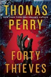 Forty Thieves - Thomas Perry