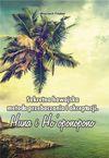 Sekretna hawajska metoda przebaczania i akceptacji - Wojciech Filaber