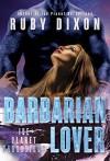 Barbarian Lover: A SciFi Alien Romance (Ice Planet Barbarians Book 3) - Ruby Dixon