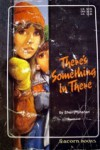 There's Something In There - Sherry Shahan, Estella Lee Hickman