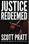 Justice Redeemed - Scott Pratt