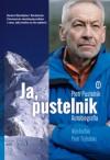 Ja, pustelnik. Autobiografia - Piotr Trybalski, Piotr Pustelnik