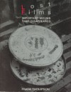 Lost Films: Important Movies That Disappeared - Frank T. Thompson