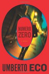 Numero Zero - Umberto Eco, Richard Dixon