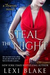 Steal the Night - Lexi Blake