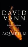 Aquarium: Roman - David Vann, Miriam Mandelkow