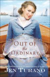 Out of the Ordinary - Jen Turano