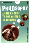 Introducing Philosophy: A Graphic Guide to the History of Thinking - Dave Robinson, Chris Garratt, Judy Groves