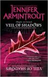 Veil of Shadows - Jennifer Armintrout
