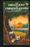 The Dream-Quest of Unknown Kadath (Adult Fantasy Series) - H. P. Lovecraft
