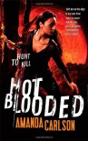 Hot Blooded - Amanda Carlson