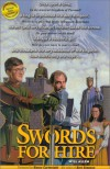 Swords for Hire: Two of the Most Unlikely Heroes You'll Ever Meet - Will Allen