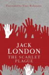 The Scarlet Plague (Modern Voices) - Jack London;Tony Robinson (foreword)