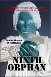 The Ninth Orphan - James Morcan, Lance Morcan