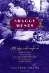 Shaggy Muses: The Dogs Who Inspired Virginia Woolf, Emily Dickinson, Elizabeth Barrett Browning, Edith Wharton, and Emily Bronte - Maureen Adams