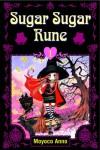 Sugar Sugar Rune, Volume 1 - Moyoco Anno