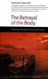 The Betrayal of the Body - Alexander Lowen