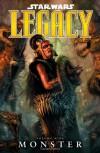 Star Wars: Legacy, Vol. 9: Monster - John Ostrander, Dave Ross, Jan Duursema