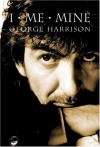 I, Me, Mine - George Harrison