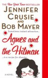Agnes and the Hitman - Jennifer Crusie, Bob Mayer
