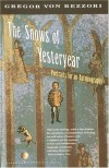 The Snows of Yesteryear - Gregor von Rezzori