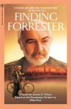 Finding Forrester: A Novel - James Ellison, Mike Rich