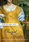 Royal Harlot: A Novel of the Countess Castlemaine and King Charles II - Susan Holloway Scott