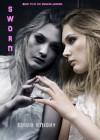 Sworn  - Emma Knight