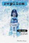 Ice Cold (Replica 10) - Marilyn Kaye