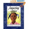 Amazing Grace (Reading Rainbow Books) - Mary Hoffman