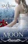 Red Rose Moon - S.M. Reine