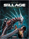 Sillage: Liquidation totale - Jean-David Morvan, Philippe Buchet
