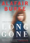 Long Gone - Alafair Burke