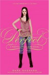Perfect (Pretty Little Liars, Book 3) - Sara Shepard