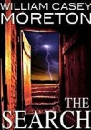 The Search: A Thriller - William Casey Moreton