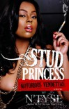 Stud Princess, Notorious Vendettas - N'tyse