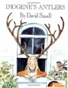 Imogene's Antlers - David Small