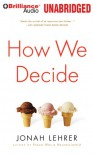 How We Decide - Jonah Lehrer, David Colacci